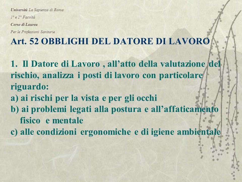 Art. 52 OBBLIGHI DEL DATORE DI LAVORO 1.