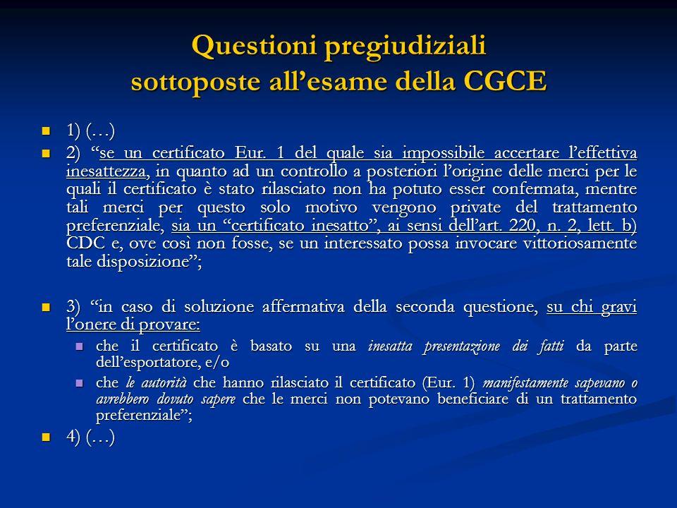 Questioni pregiudiziali sottoposte allesame della CGCE 1) (…) 1) (…) 2) se un certificato Eur.