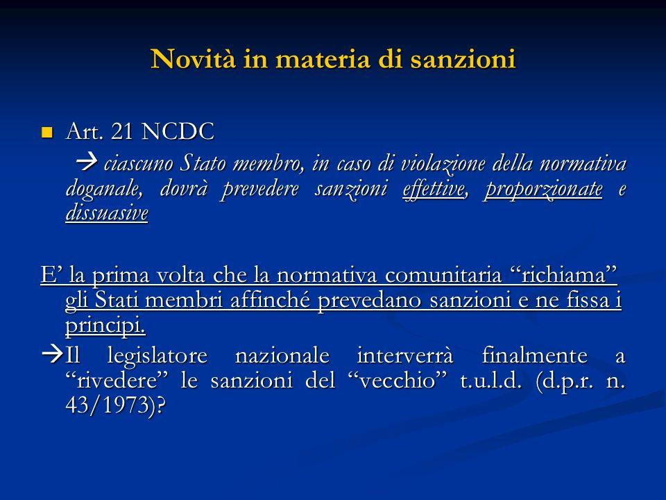 Novità in materia di sanzioni Art.21 NCDC Art.