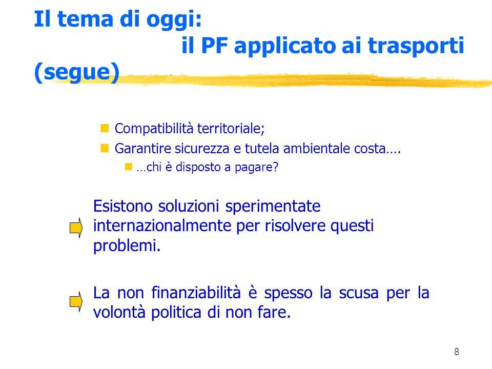 8 nCompatibilità territoriale; nGarantire sicurezza e tutela ambientale costa….