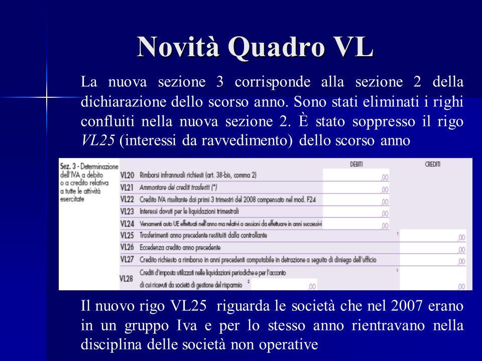Novità Quadro VL La nuova sezione 3 corrisponde alla sezione 2 della dichiarazione dello scorso anno.