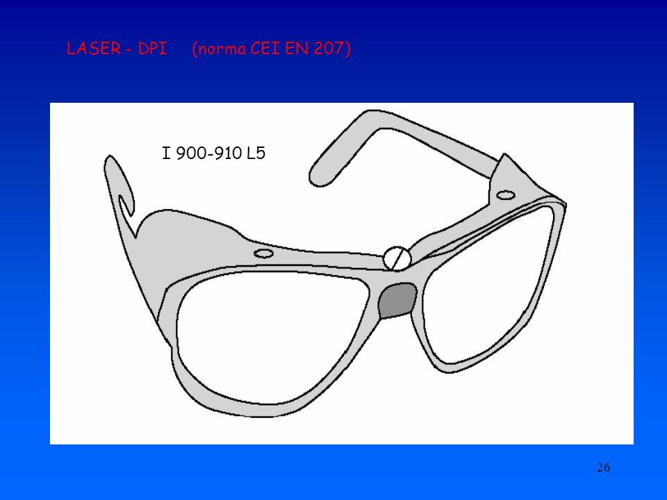 26 LASER - DPI (norma CEI EN 207) I 900-910 L5