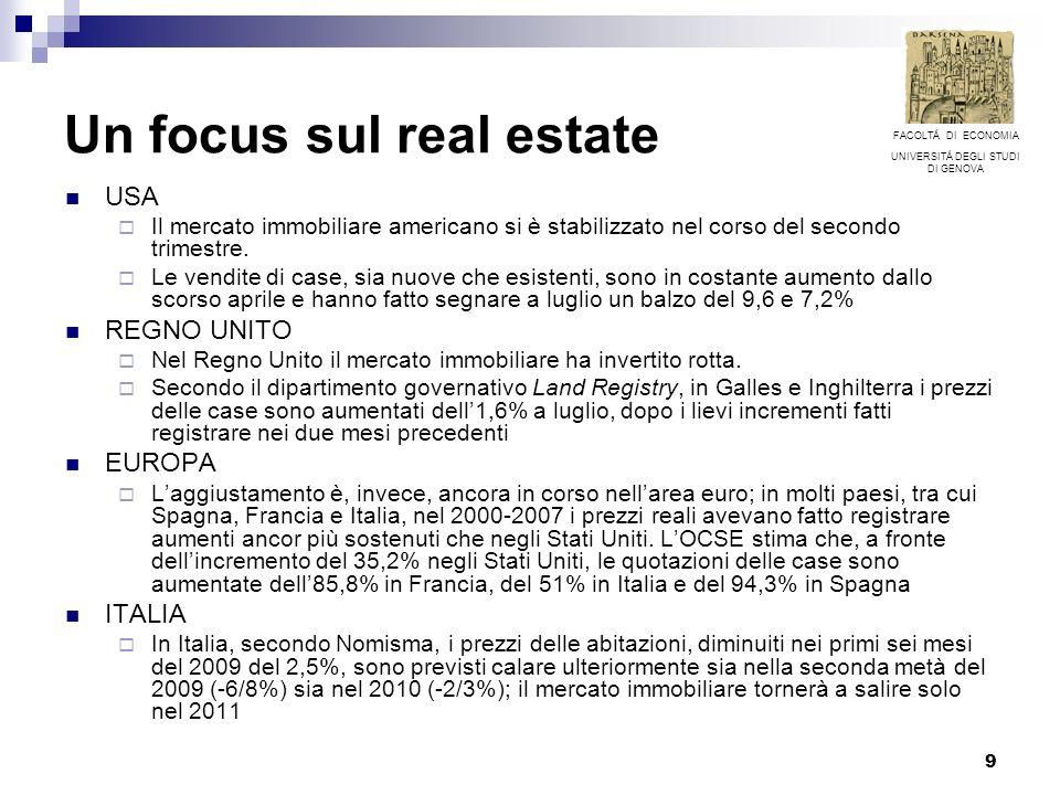 9 Un focus sul real estate USA Il mercato immobiliare americano si è stabilizzato nel corso del secondo trimestre. Le vendite di case, sia nuove che e