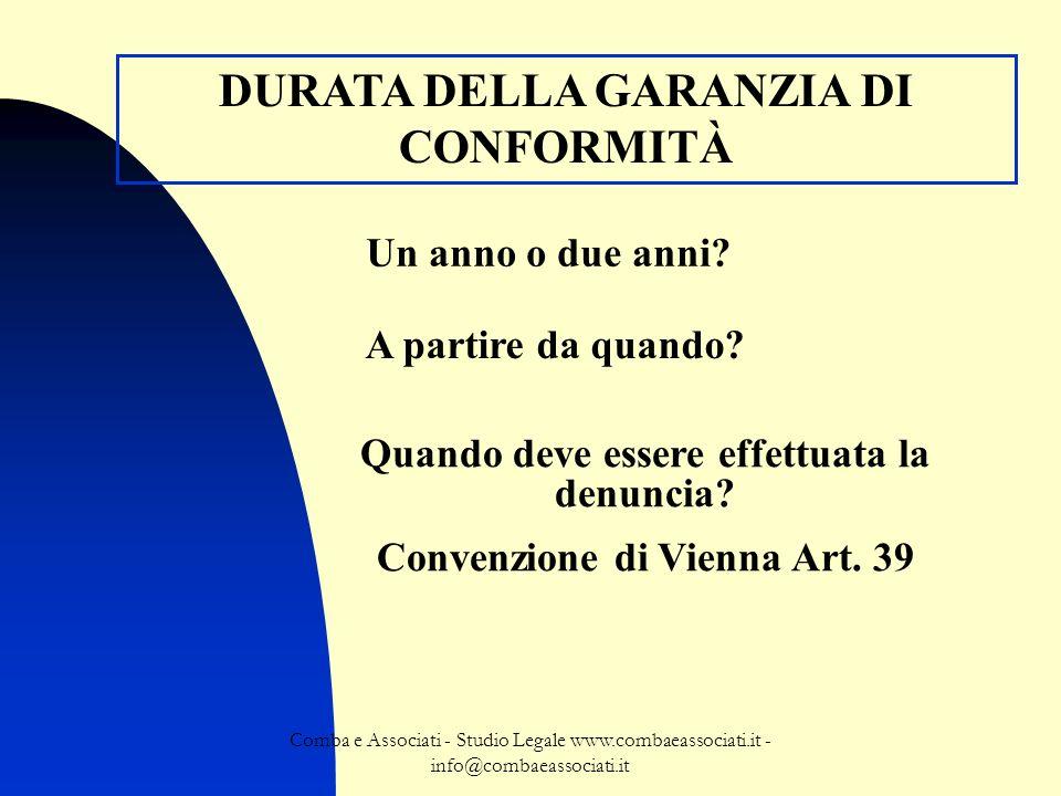 Comba e Associati - Studio Legale www.combaeassociati.it - info@combaeassociati.it DURATA DELLA GARANZIA DI CONFORMITÀ Un anno o due anni? A partire d