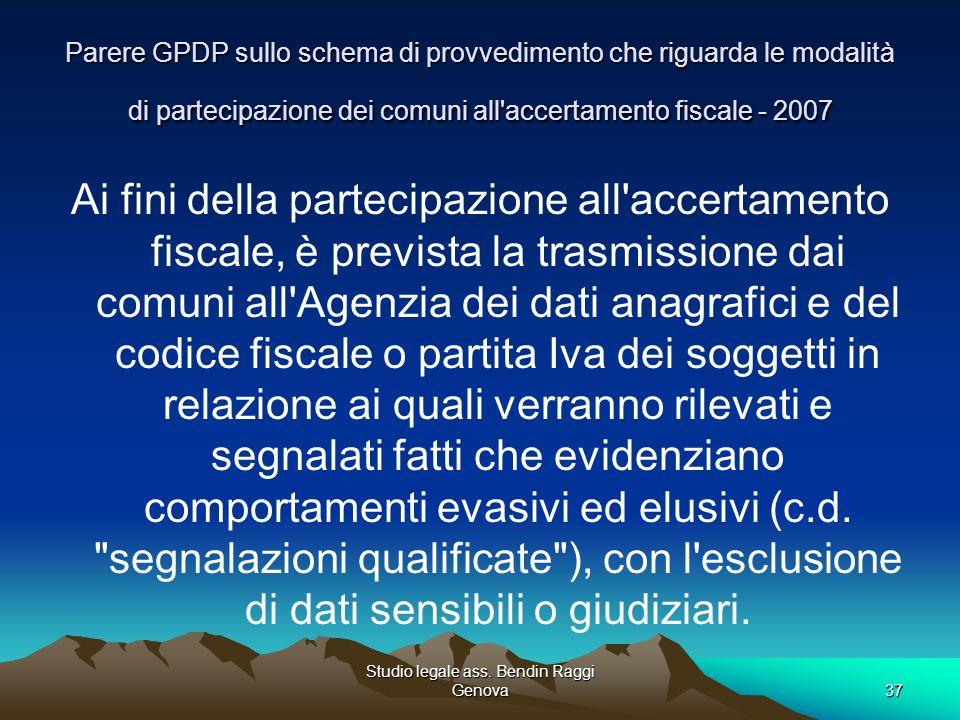 Studio legale ass. Bendin Raggi Genova37 Parere GPDP sullo schema di provvedimento che riguarda le modalità di partecipazione dei comuni all'accertame