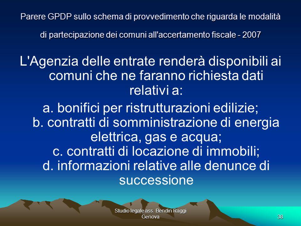 Studio legale ass. Bendin Raggi Genova38 Parere GPDP sullo schema di provvedimento che riguarda le modalità di partecipazione dei comuni all'accertame