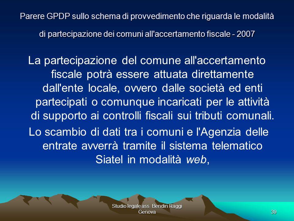 Studio legale ass. Bendin Raggi Genova39 Parere GPDP sullo schema di provvedimento che riguarda le modalità di partecipazione dei comuni all'accertame