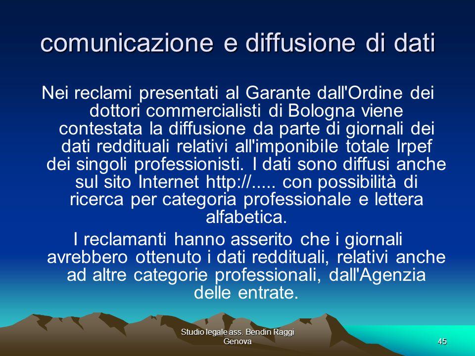 Studio legale ass. Bendin Raggi Genova45 comunicazione e diffusione di dati Nei reclami presentati al Garante dall'Ordine dei dottori commercialisti d