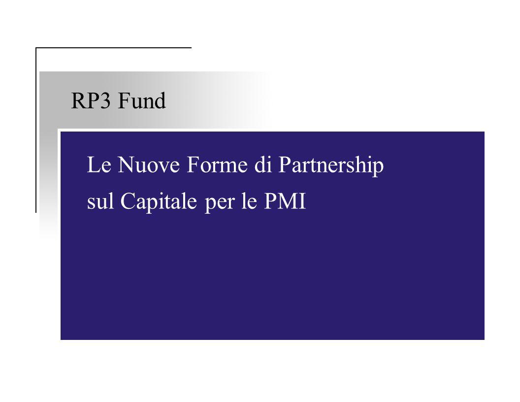 RP3 Fund Le Nuove Forme di Partnership sul Capitale per le PMI