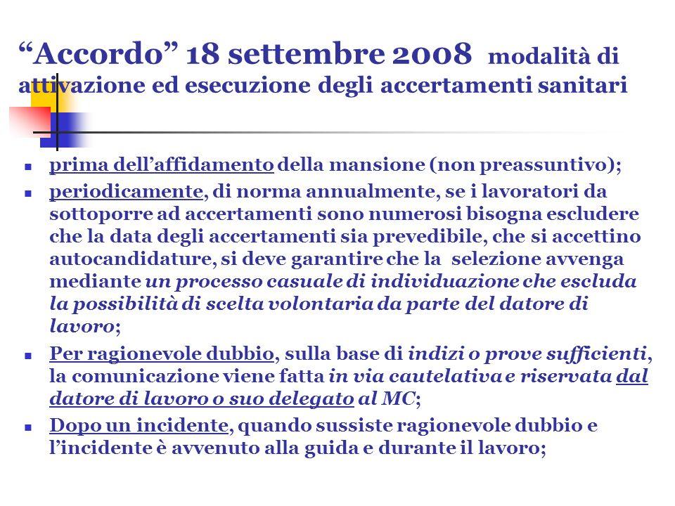 Accordo 18 settembre 2008 modalità di attivazione ed esecuzione degli accertamenti sanitari prima dellaffidamento della mansione (non preassuntivo); p