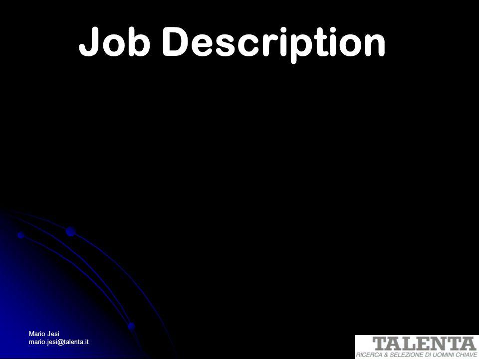 Mario Jesi mario.jesi@talenta.it Job Description