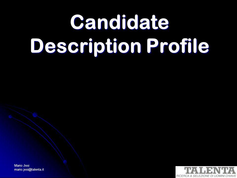 Mario Jesi mario.jesi@talenta.it Candidate Description Profile
