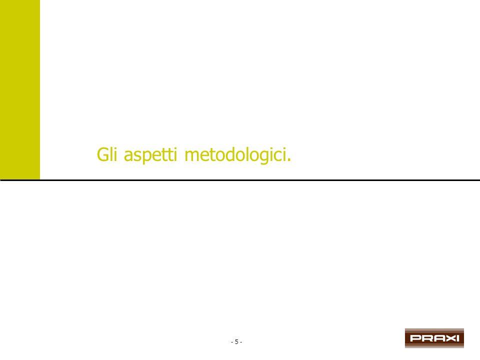 - 5 - Gli aspetti metodologici.