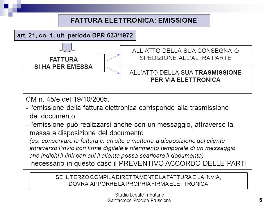 5 Studio Legale Tributario Santacroce-Procida-Fruscione 5 FATTURA ELETTRONICA: EMISSIONE art.