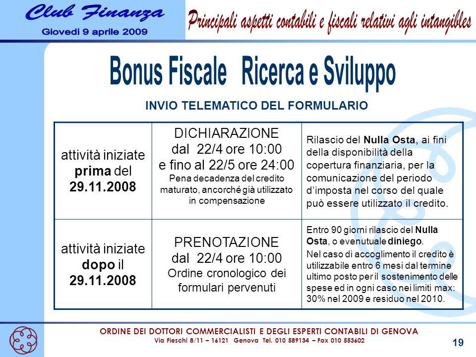 ORDINE DEI DOTTORI COMMERCIALISTI E DEGLI ESPERTI CONTABILI DI GENOVA Via Fieschi 8/11 – 16121 Genova Tel. 010 589134 – Fax 010 553602 19 INVIO TELEMA