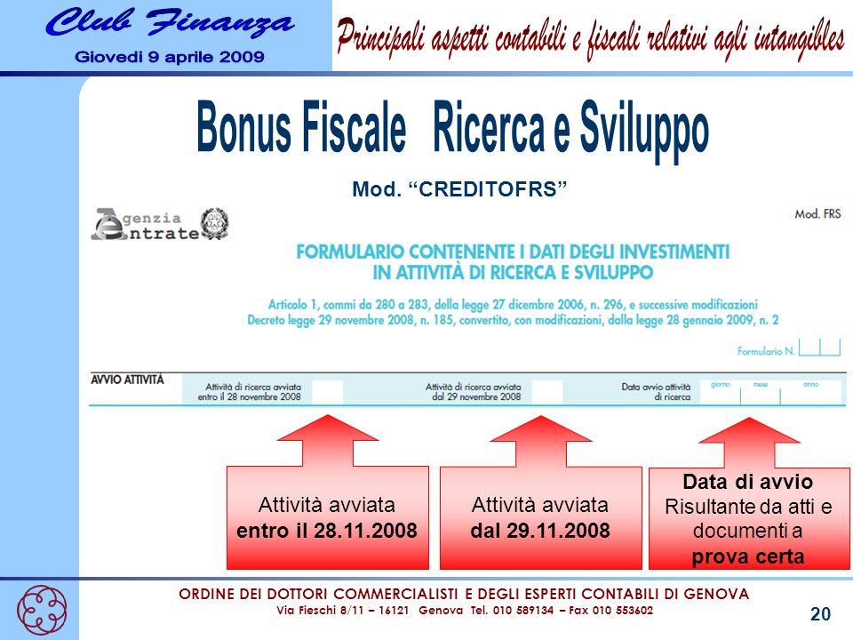 ORDINE DEI DOTTORI COMMERCIALISTI E DEGLI ESPERTI CONTABILI DI GENOVA Via Fieschi 8/11 – 16121 Genova Tel. 010 589134 – Fax 010 553602 20 Mod. CREDITO