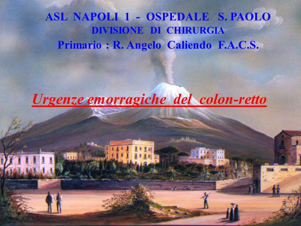 ASL NAPOLI 1 - OSPEDALE S.PAOLO DIVISIONE DI CHIRURGIA Primario : R.