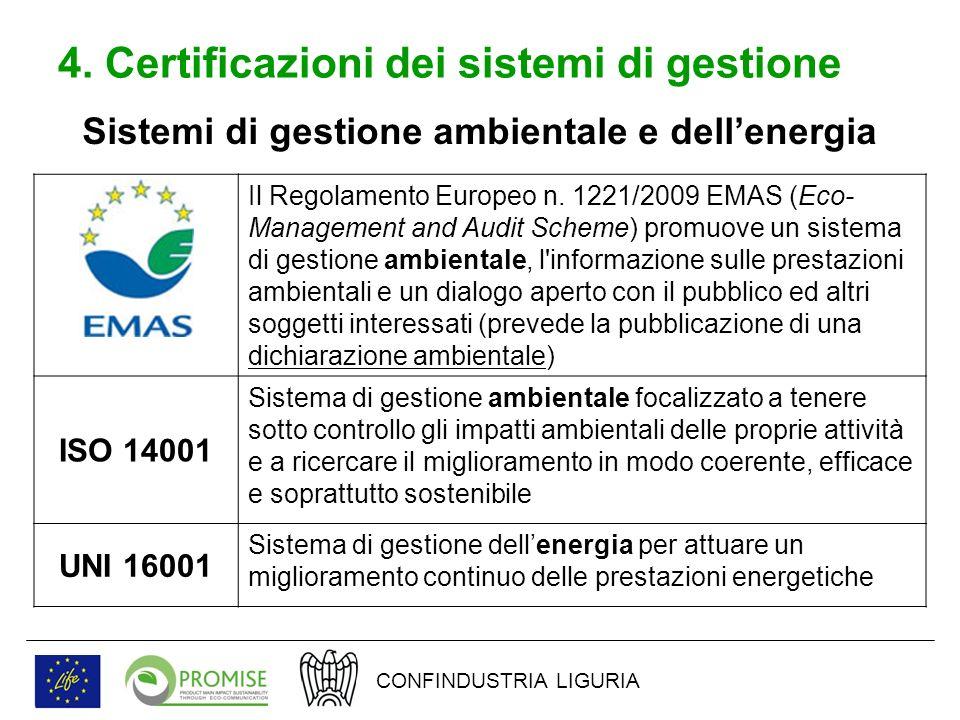4. Certificazioni dei sistemi di gestione Il Regolamento Europeo n.