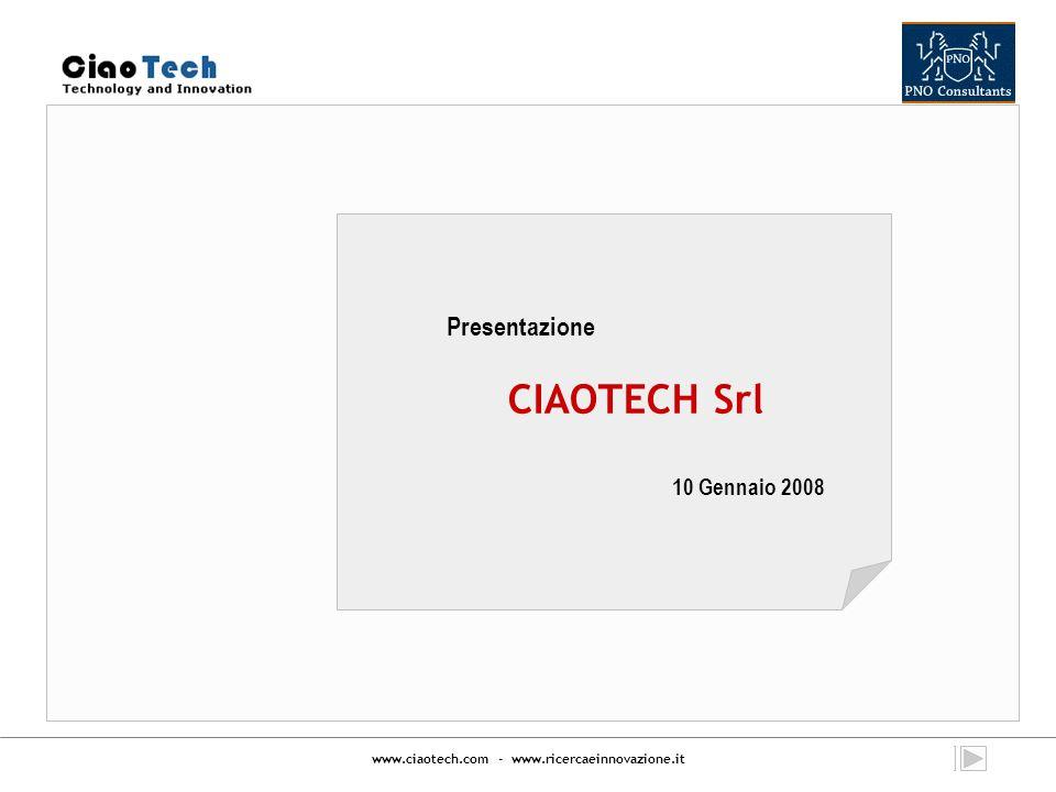 www.ciaotech.com - www.ricercaeinnovazione.it Contenuti 1.La società 2.Descrizione delle attività 3.Principali schemi di finanziamento 4.Domande e risposte