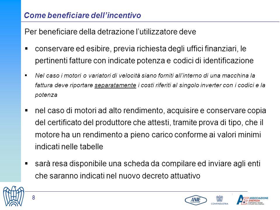 8 Per beneficiare della detrazione lutilizzatore deve conservare ed esibire, previa richiesta degli uffici finanziari, le pertinenti fatture con indic