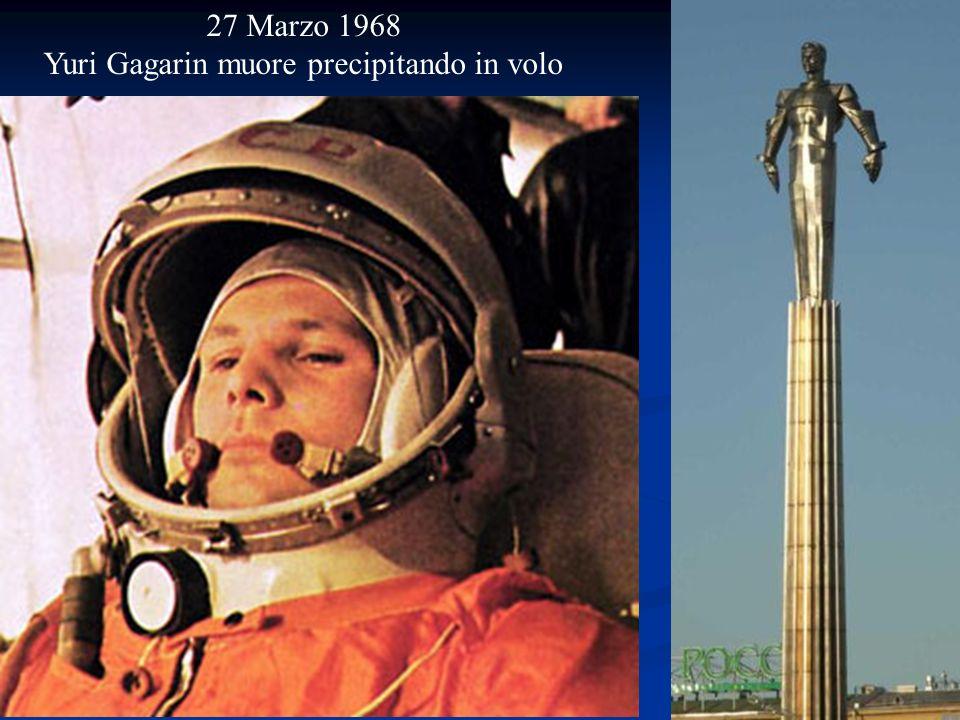 27 Marzo 1968 Yuri Gagarin muore precipitando in volo