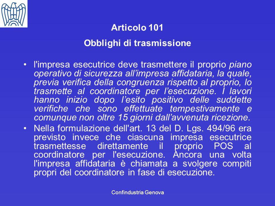 Confindustria Genova Articolo 101 Obblighi di trasmissione l'impresa esecutrice deve trasmettere il proprio piano operativo di sicurezza allimpresa af