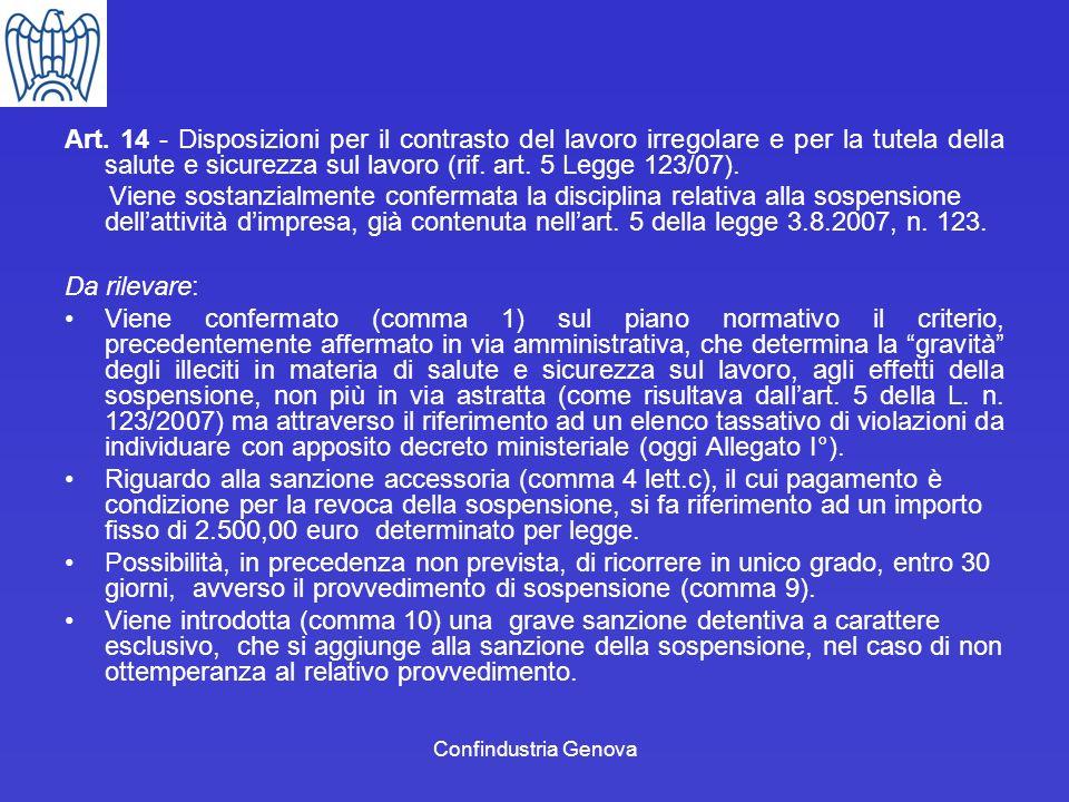 Confindustria Genova Art. 14 - Disposizioni per il contrasto del lavoro irregolare e per la tutela della salute e sicurezza sul lavoro (rif. art. 5 Le