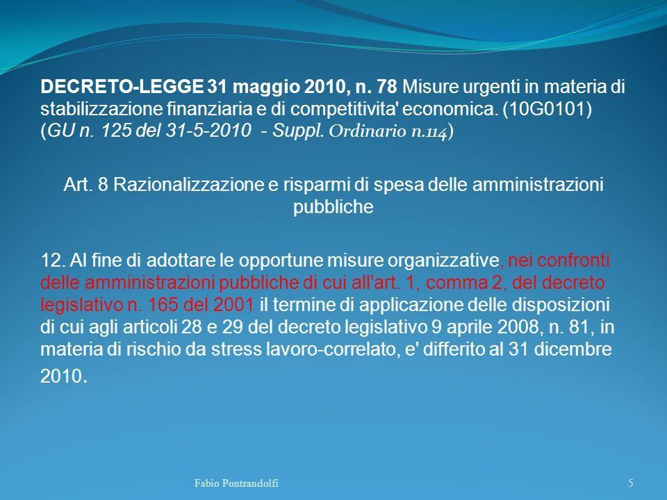 DECRETO-LEGGE 31 maggio 2010, n. 78 Misure urgenti in materia di stabilizzazione finanziaria e di competitivita' economica. (10G0101) (GU n. 125 del 3