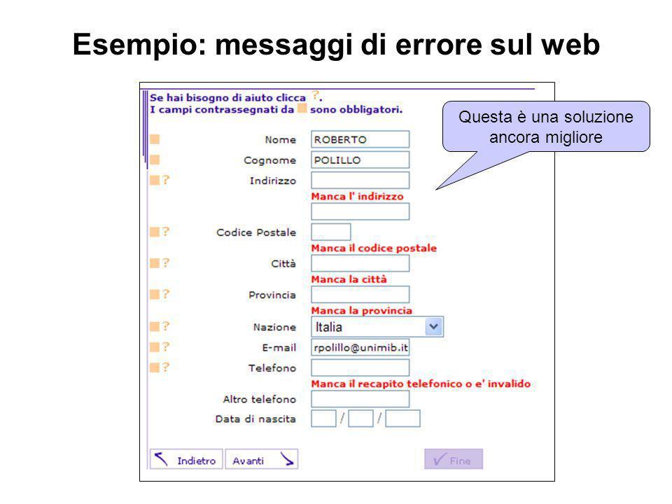 Questa è una soluzione ancora migliore Esempio: messaggi di errore sul web