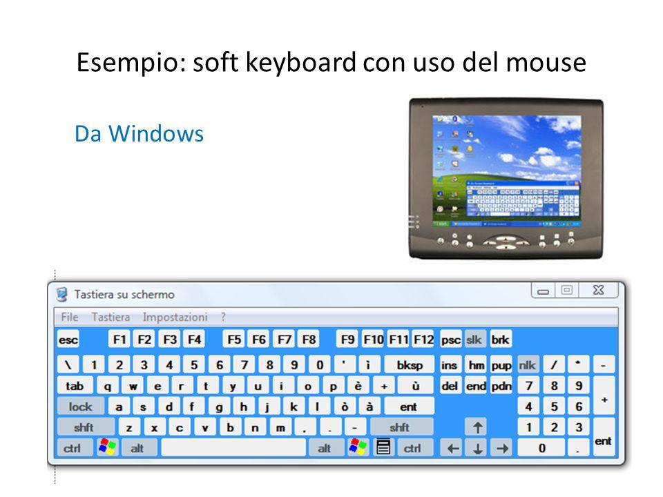 Esempio: soft keyboard con uso del mouse Da Windows