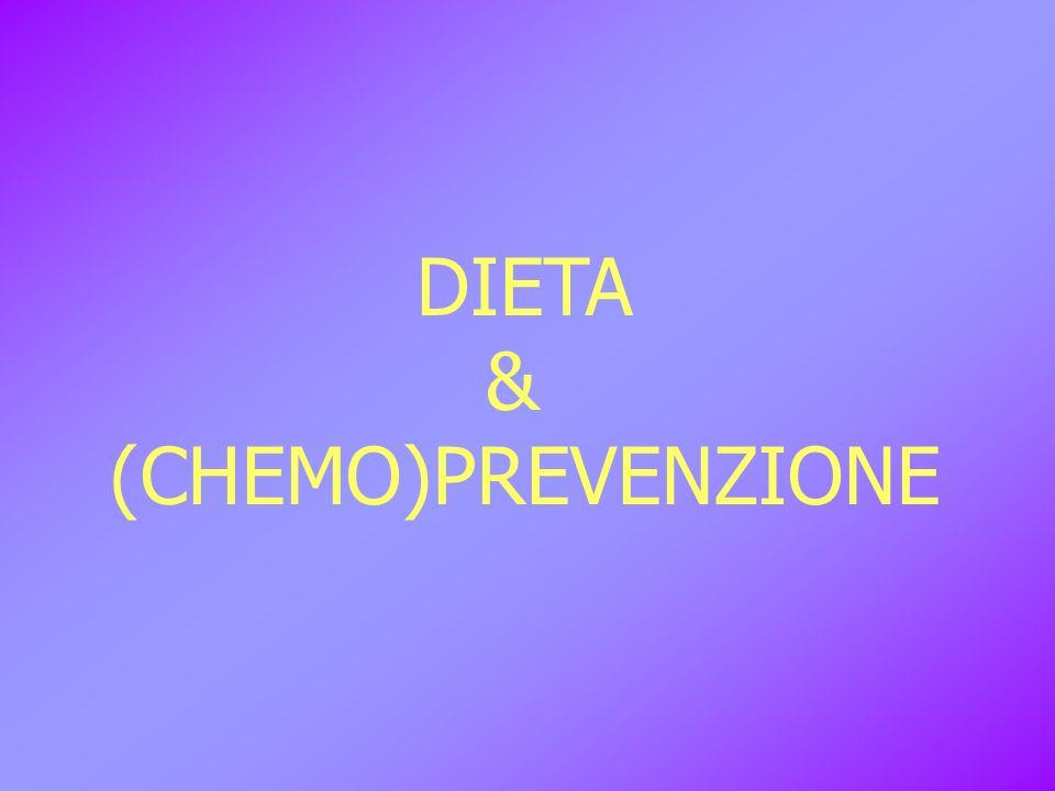 DIETA & (CHEMO)PREVENZIONE
