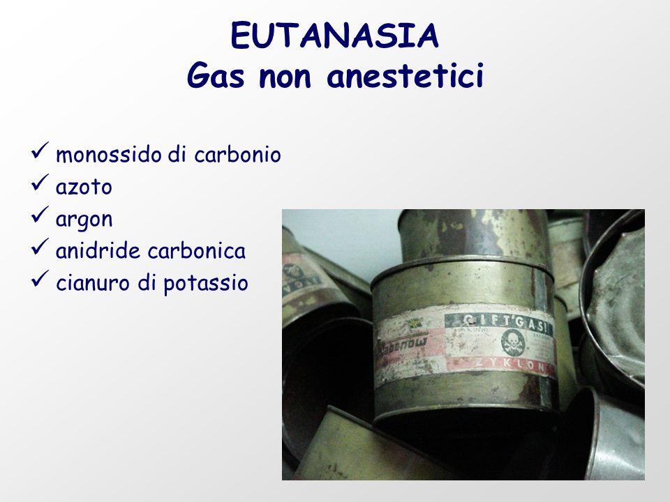 EUTANASIA Gas non anestetici monossido di carbonio azoto argon anidride carbonica cianuro di potassio