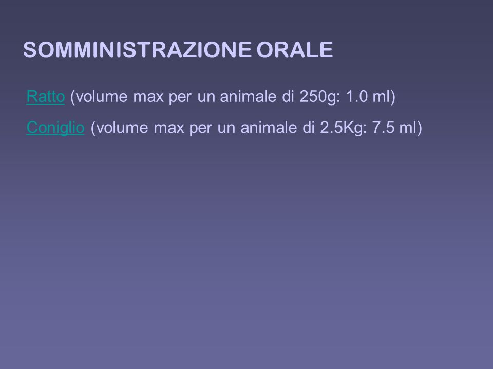 SOMMINISTRAZIONE ORALE RattoRatto (volume max per un animale di 250g: 1.0 ml) ConiglioConiglio (volume max per un animale di 2.5Kg: 7.5 ml)