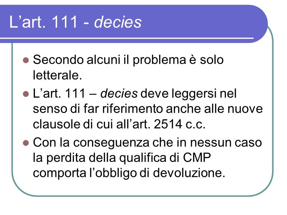 Lart. 111 - decies Secondo alcuni il problema è solo letterale.