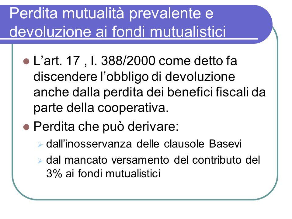 Perdita mutualità prevalente e devoluzione ai fondi mutualistici Lart.
