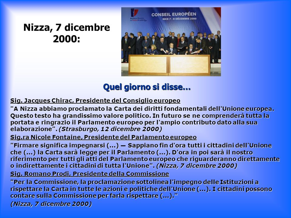 Nizza, 7 dicembre 2000: Quel giorno si disse… Sig. Jacques Chirac, Presidente del Consiglio europeo