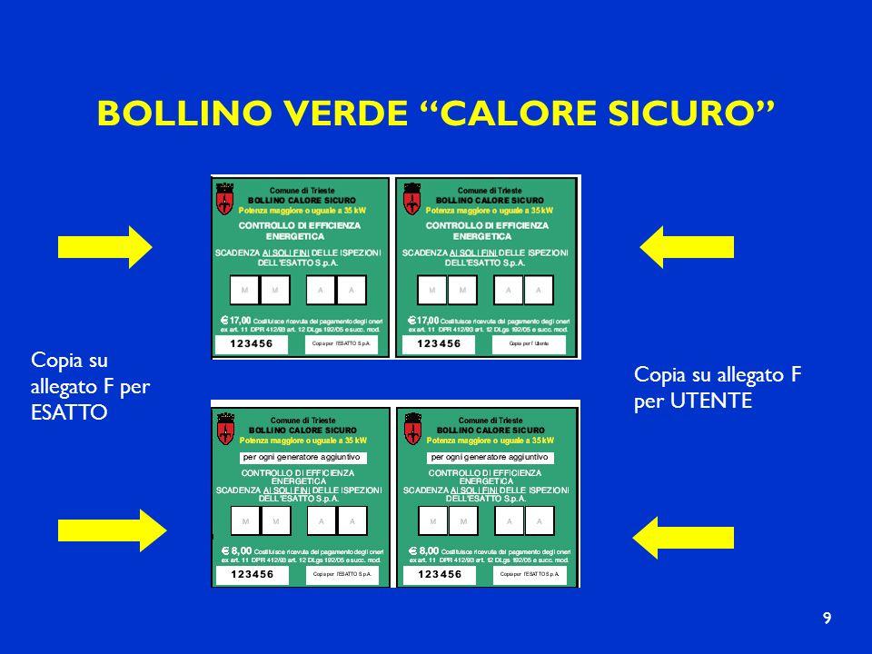 BOLLINO VERDE CALORE SICURO 9 Copia su allegato F per ESATTO Copia su allegato F per UTENTE