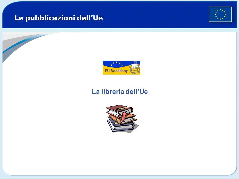 Le pubblicazioni dellUe La libreria dellUe