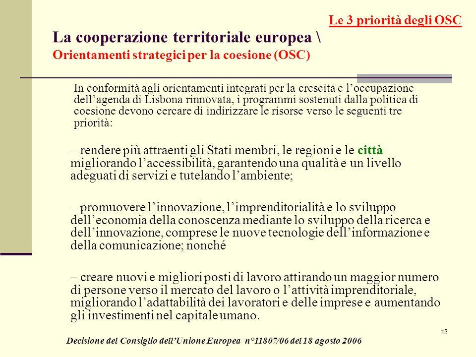 13 La cooperazione territoriale europea \ Orientamenti strategici per la coesione (OSC) – rendere più attraenti gli Stati membri, le regioni e le citt
