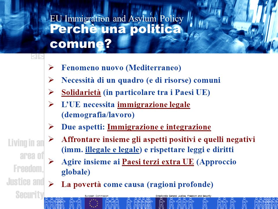 European Commission Perchè una politica comune.