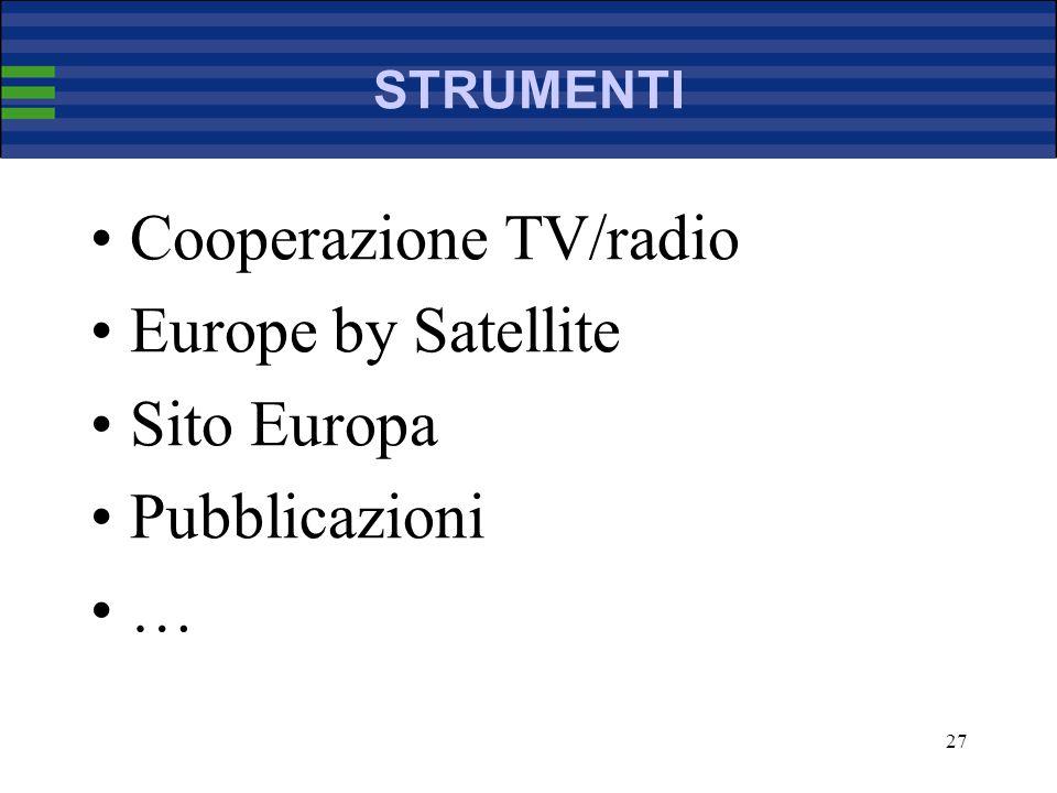 27 STRUMENTI Cooperazione TV/radio Europe by Satellite Sito Europa Pubblicazioni …