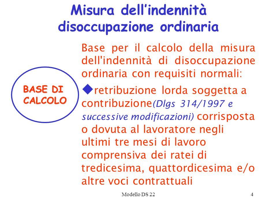 Modello DS 224 Base per il calcolo della misura dell'indennità di disoccupazione ordinaria con requisiti normali: u retribuzione lorda soggetta a cont