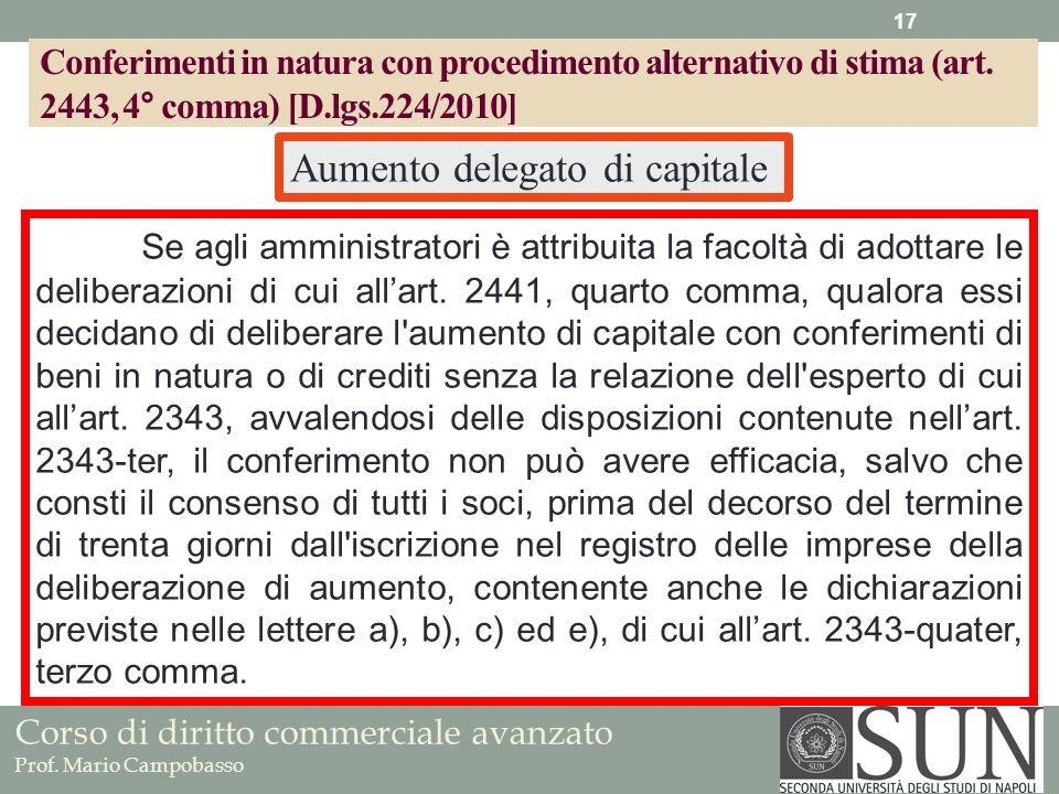 Corso di diritto commerciale avanzato Prof. Mario Campobasso Se agli amministratori è attribuita la facoltà di adottare le deliberazioni di cui allart