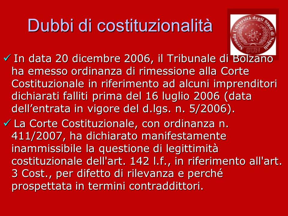 Dubbi di costituzionalità In data 20 dicembre 2006, il Tribunale di Bolzano ha emesso ordinanza di rimessione alla Corte Costituzionale in riferimento