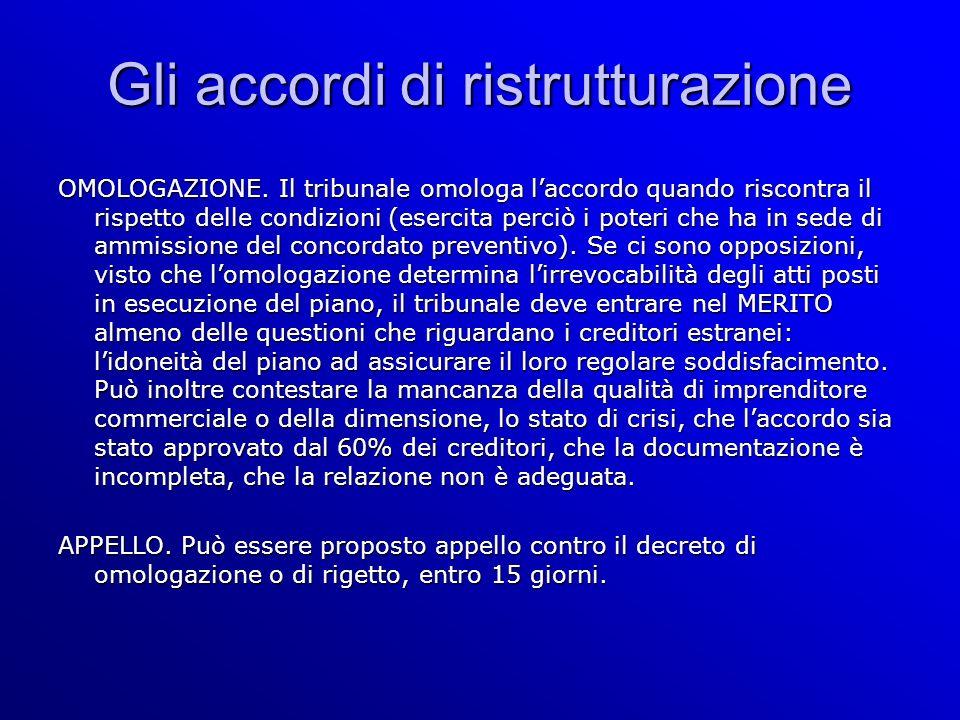 Gli accordi di ristrutturazione OMOLOGAZIONE.