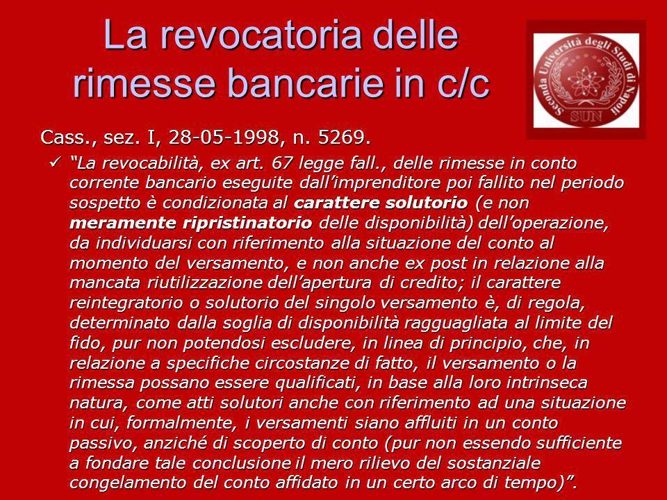 La revocatoria delle rimesse bancarie in c/c Cass., sez.
