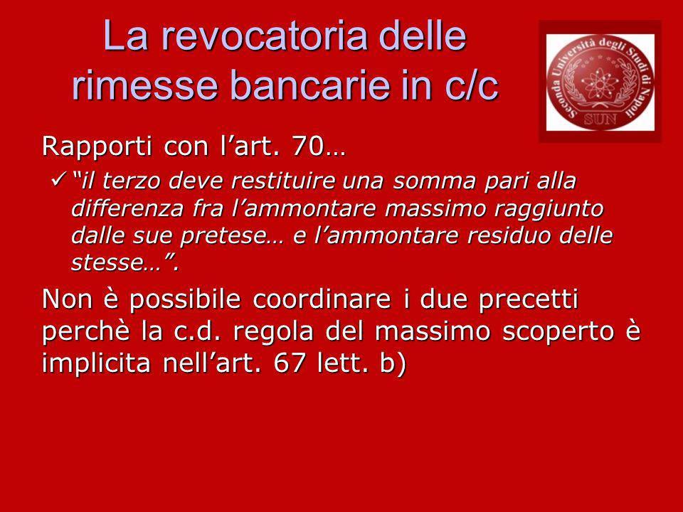 La revocatoria delle rimesse bancarie in c/c Rapporti con lart.