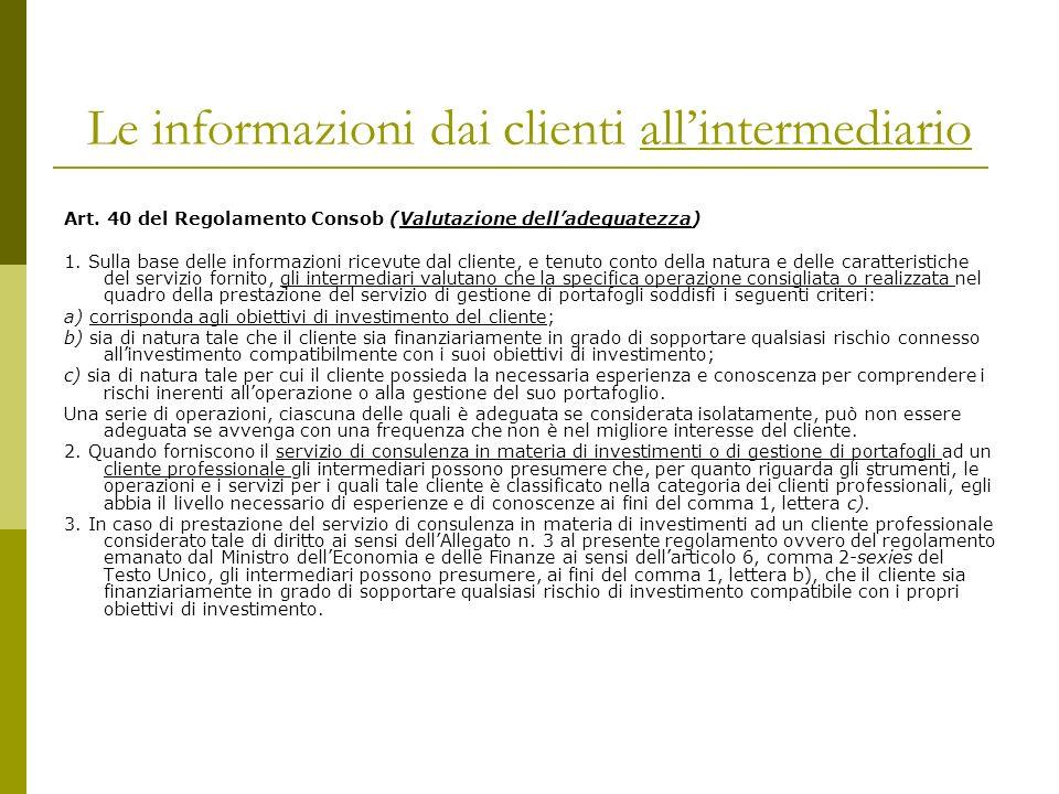 Le informazioni dai clienti allintermediario Art.