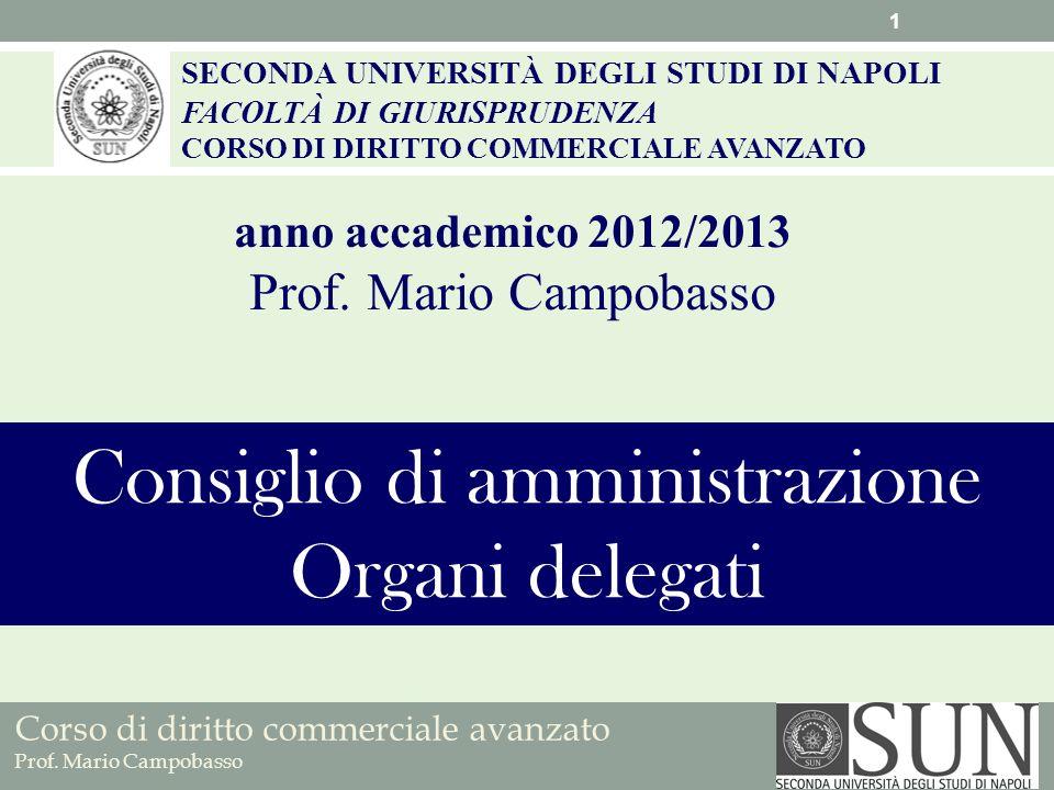 Corso di diritto commerciale avanzato Prof.Mario Campobasso La rappresentanza della s.p.a.