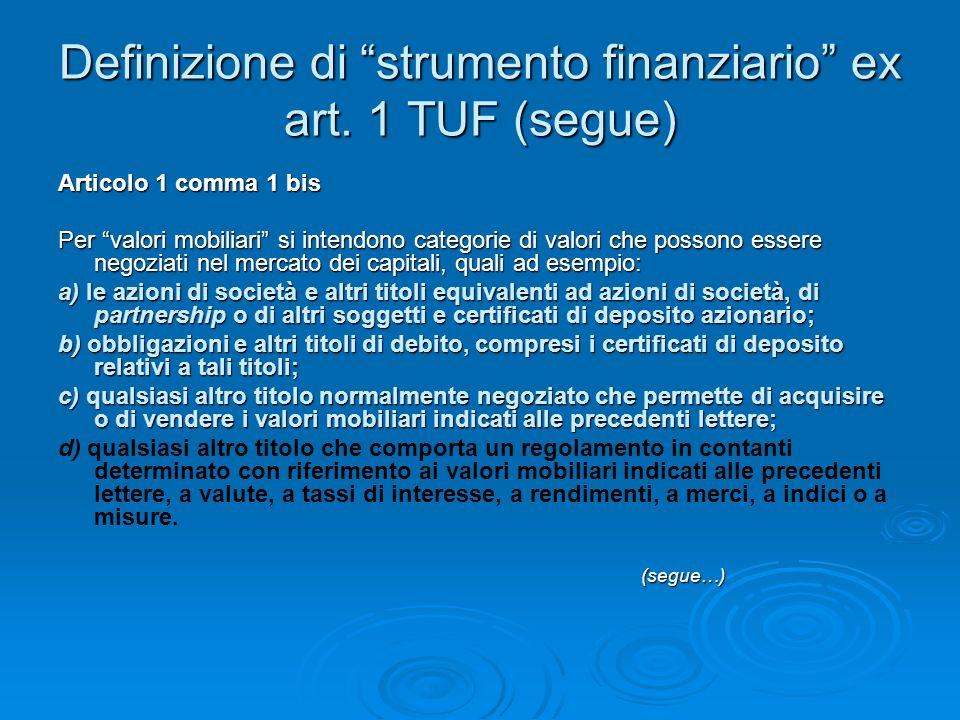 Definizione di strumento finanziario ex art.